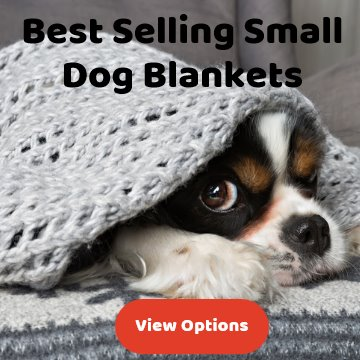 Small dog blankets - best selling - wide range